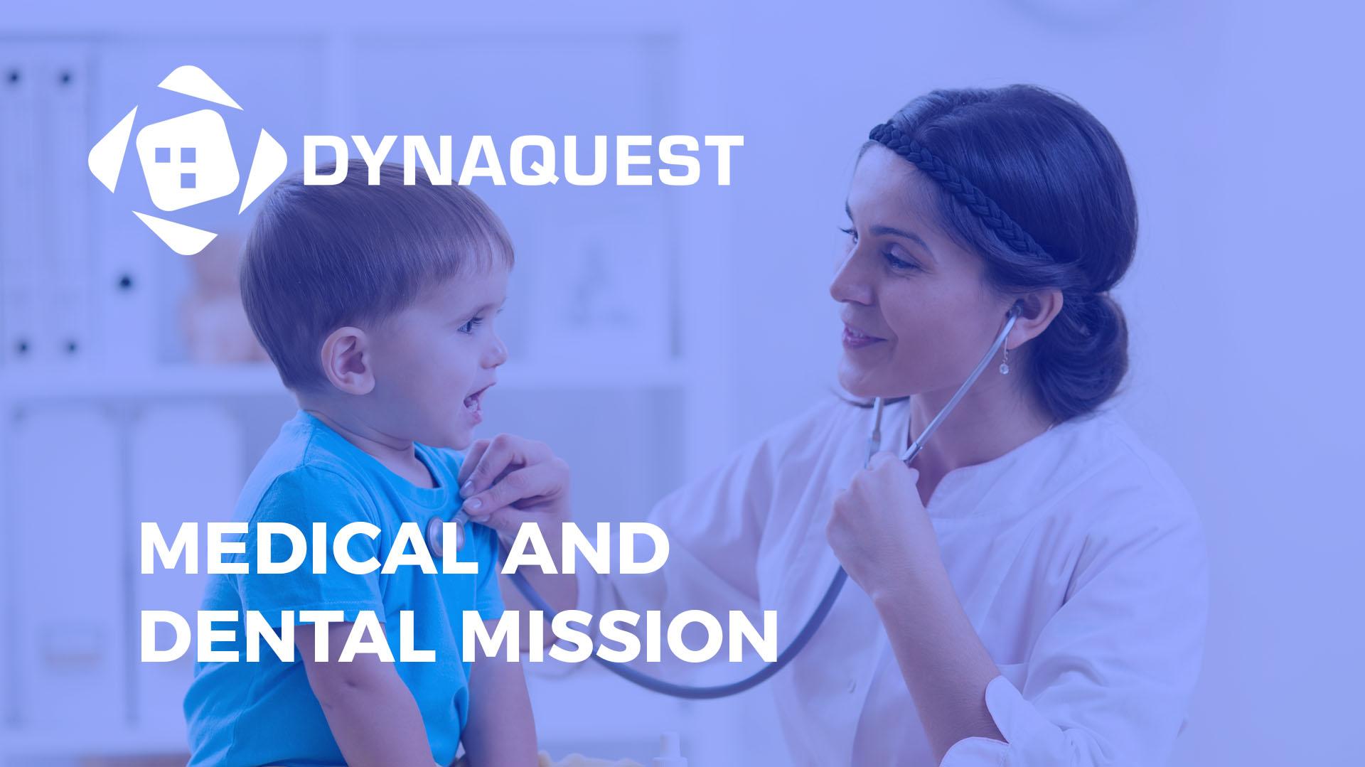 dynaquest medical and dental mission